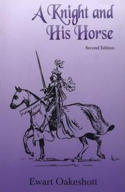 A knight and his horse by R. Ewart Oakeshott
