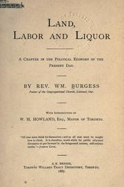 Land, labor and liquor by William Burgess