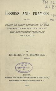 Lessons and prayers in the Tenni or Slavi language of the Indians of Mackenzie River in the North-West Territory of Canada PDF