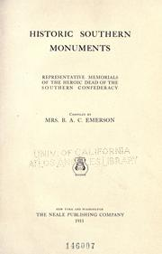 Cover of: Historic southern monuments by Emerson, Bettie Alder Calhoun