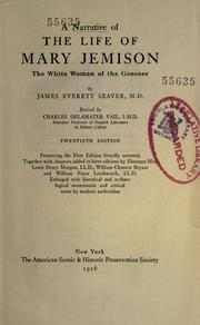 Cover of: A narrative of the life of Mary Jemison by James E. Seaver