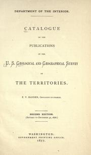 Catalogue of the publications of the U.S. Geological and Geographical Survey of the Territories by Geological and Geographical Survey of the Territories (U.S.)