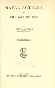 Naval actions of the War of 1812 by James Barnes