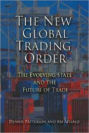 The new global trading order by Dennis M. Patterson