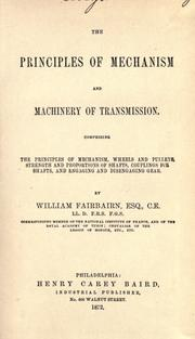 The principles of mechanism and machinery of transmission by Fairbairn, William Sir