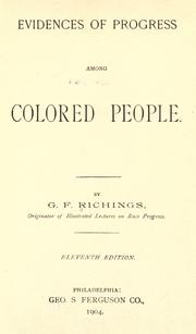 Evidences of progress among colored people by G. F. Richings