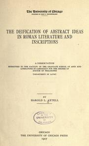 The deification of abstract ideas in Roman literature and inscriptions .. by Harold Lucius Axtell