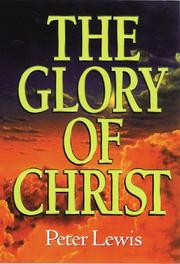 The glory of Christ PDF