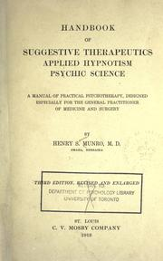 Handbook of suggestive therapeutics, applied hypnotism, psychic science by Henry Sumner Munro