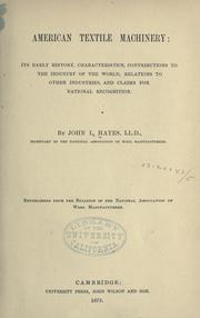 American textile machinery by Hayes, John L.