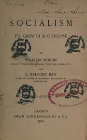 Socialism, its growth & outcome by William Morris