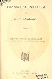 Transcendentalism in New England by Octavius Brooks Frothingham