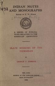 Slate mirrors of the Tsimshian by George Thornton Emmons