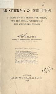 Aristocracy and evolution by W. H. Mallock