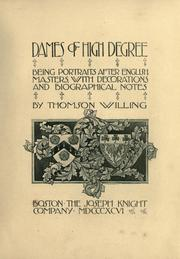 Dames of high degree by Willing, Thomson