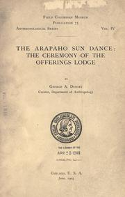 The Arapaho sun dance by Dorsey, George Amos