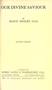 Our Divine Saviour by John Cuthbert Hedley