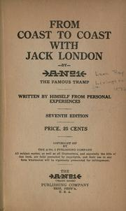From coast to coast with Jack London by Leon Ray Livingston