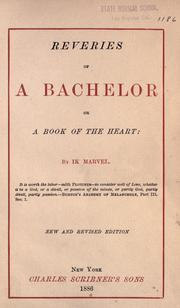 Cover of: Reveries of a bachelor by Donald Grant Mitchell