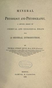 Mineral physiology and physiography by Thomas Sterry Hunt