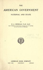 The American government, national and state by Hinsdale, B. A.