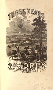 Three years in the Sixth Corps by George T. Stevens