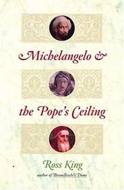 Michelangelo and the Pope&#39;s Ceiling by Ross King