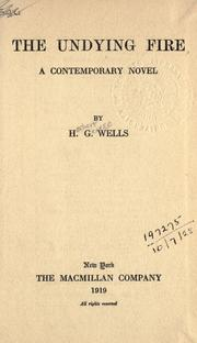 Cover of: The undying fire by H. G. Wells