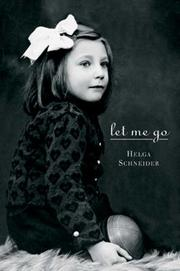 Let me go by Schneider, Helga.