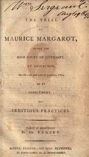 The trial of Maurice Margarot by Maurice Margarot