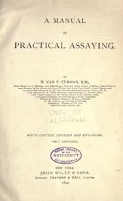 A manual of practical assaying by H. Van F. Furman