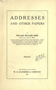 Addresses and other papers by William W. Keen