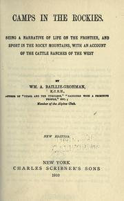 Camps in the Rockies by William A. Baillie-Grohman