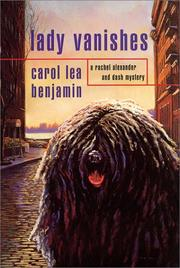 Lady Vanishes by Carol Lea Benjamin
