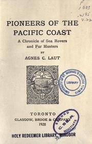 Pioneers of the Pacific coast by Agnes C. Laut