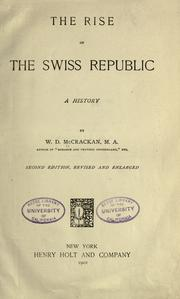 The rise of the Swiss republic by William Denison McCrackan