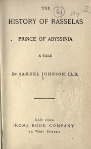 Cover of: The history of Rasselas, Prince of Abyssinia by Samuel Johnson