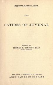 The satires of Juvenal by Juvenal.