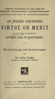 An inquiry concerning virtue or merit by Shaftesbury, Anthony Ashley Cooper Earl of