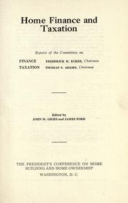 Home finance and taxation by President's Conference on Home Building and Home Ownership (1931 Washington, D.C.)