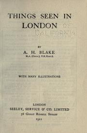 Things seen in London by Alfred Howarth Blake