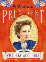 Cover of: A Woman for President by Kathleen Krull