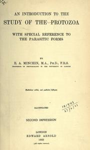 An introduction to the study of the Protozoa by Edward Alfred Minchin