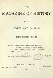 Cover of: The narrative of Jonathan Rathbun, of the capture of Fort Griswold, the massacre that followed, and the burning of New London, Conn., September 6, 1781. by Jonathan Rathbun