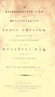 A retrospective view and consideration of India affairs by