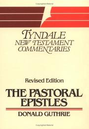The Pastoral Epistles by Donald Guthrie