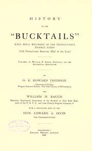 "History of the ""Bucktails,"" Kane Rifle Regiment of the Pennsylvania Reserve Corps (13th Pennsylvania Reserves, 42nd of the line) by"