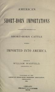 American short-horn importations containing the pedigrees of all short-horn cattle hitherto imported into America PDF