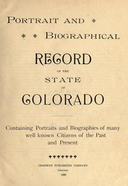 Cover of: Portrait and biographical record of the state of Colorado by