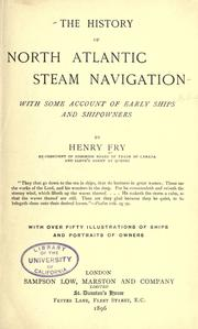 The history of North Atlantic steam navigation by Henry Fry